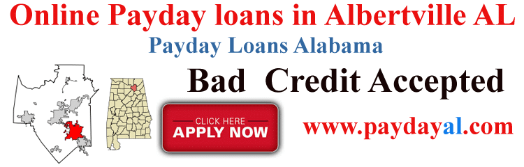 Online Payday loans in Albertville AL Payday Loans Alabama