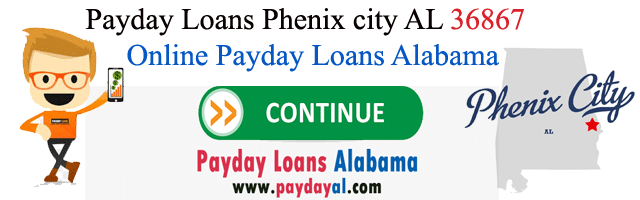 Payday Loans Phenix city AL 36867