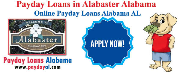 Payday Loans in Alabaster Alabama | Online Payday Loans Alabama AL