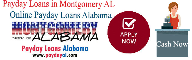 Payday Loans in Montgomery AL | Online Payday Loans Alabama