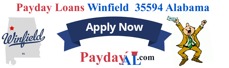 Hassle Free Payday Loans in Winfield Alabama 35594