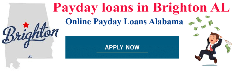 Payday Loans Brighton Alabama