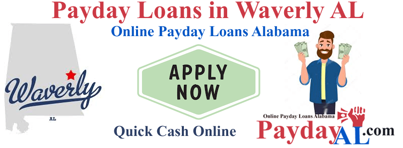 Payday Loans in Waverly Alabama Online