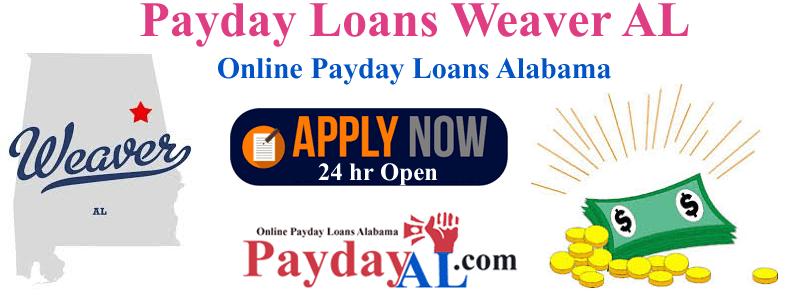 Payday Loans Weaver Alabama