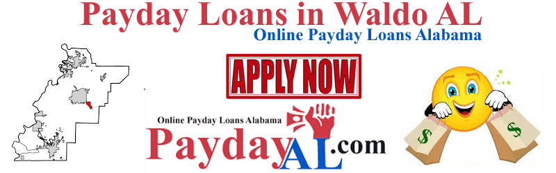 payday loans waldo alabama