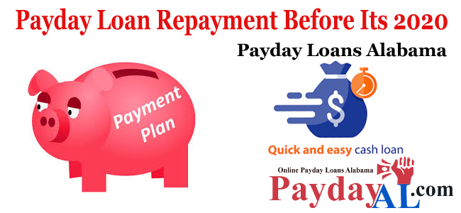 Payday Loan Repayment Before Its 2020