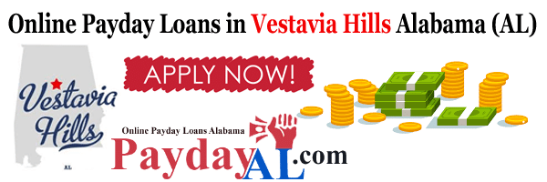 Payday Loans in Vestavia Hills Alabama